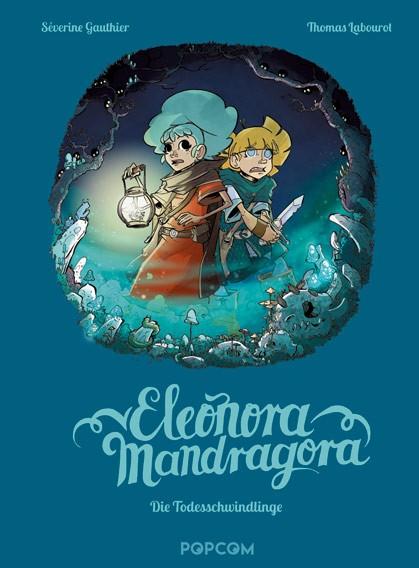 Eleonora Mandragora, Band 02: Die Todesschwindlinge