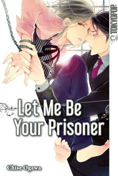 Let Me Be Your Prisoner, Einzelband