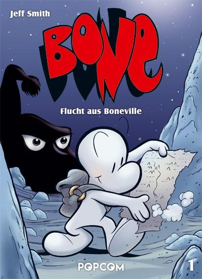 Bone, Band 01: Flucht aus Boneville