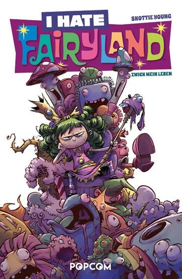 I Hate Fairyland, Band 02: Zwick mein Leben