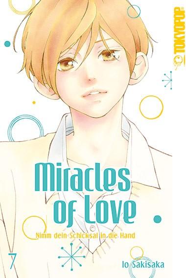 Miracles of Love – Nimm dein Schicksal in die Hand, Band 07