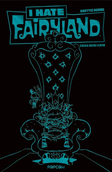 I Hate Fairyland, Band 02: Zwick mein Leben (türkise Limited Edition)
