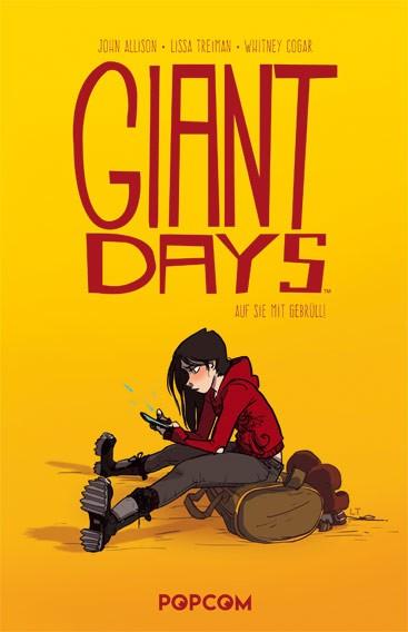 Giant Days, Band 01: Auf sie mit Gebrüll!
