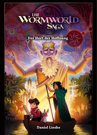 Die Wormworld Saga, Band 02: Der Hort der Hoffnung