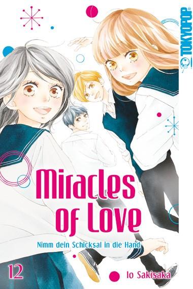 Miracles of Love – Nimm dein Schicksal in die Hand, Band 12 (Abschlussband )