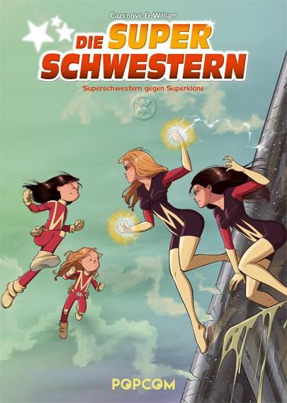 Die Superschwestern, Band 02: Superschwestern gegen Superklone