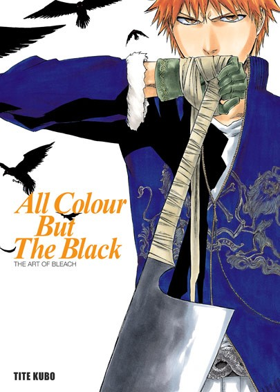 Bleach: All Colour But The Black