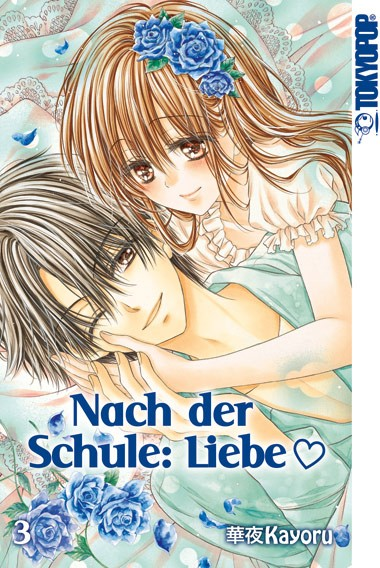 Nach der Schule: Liebe, Band 03