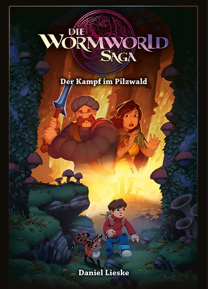 Die Wormworld Saga, Band 04: Der Pilzwald