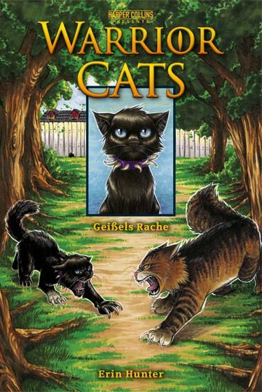 Warrior Cats, Band 05: Geißels Rache