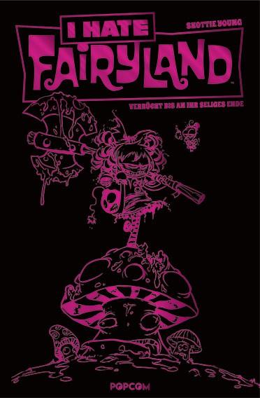I Hate Fairyland, Band 01: Verrückt bis an ihr seliges Ende (pinke Limited Edition)