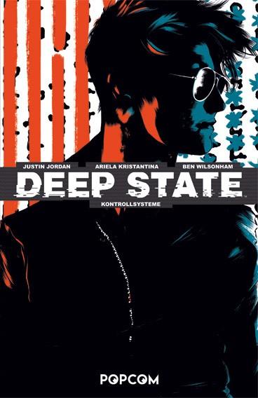 Deep State, Band 02: Kontrollsysteme