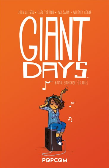 Giant Days, Band 02: Einmal Sinnkrise für alle!