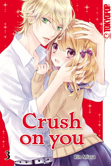 Crush on you, Band 03