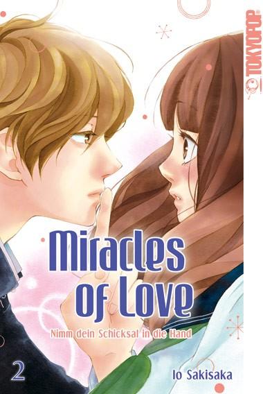 Miracles of Love – Nimm dein Schicksal in die Hand, Band 02