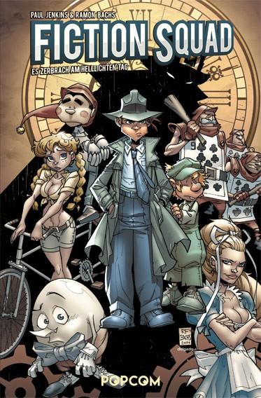 Fiction Squad, Band 01: Es zerbrach am hellichten Tag