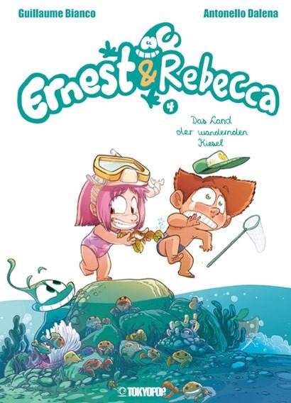 Ernest & Rebecca, Band 04: Das Land der wandernden Kiesel