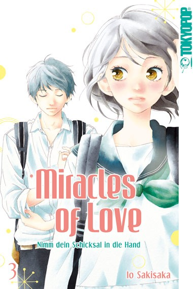 Miracles of Love – Nimm dein Schicksal in die Hand, Band 03