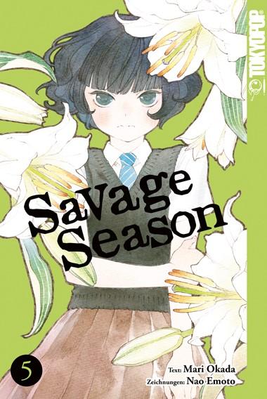 Savage Season, Band 05