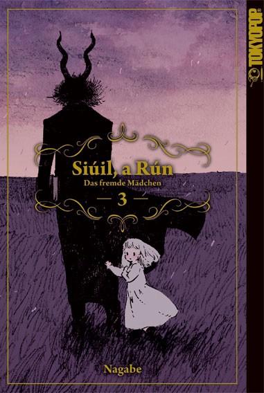 Siúil, a Rún – Das fremde Mädchen, Band 03