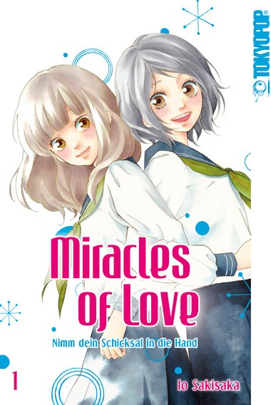 Miracles of Love – Nimm dein Schicksal in die Hand, Band 01