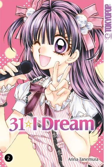 31 I Dream, Band 02