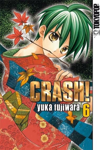 Crash!, Band 06