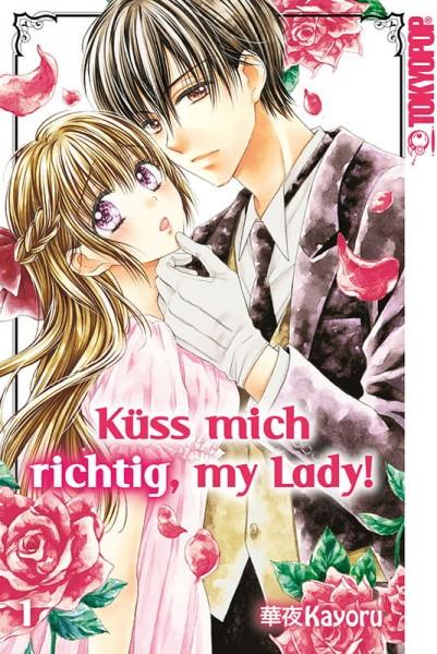 Küss mich richtig, my Lady! Band 01