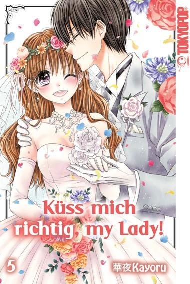 Küss mich richtig, my Lady!, Band 05 (Abschlussband)
