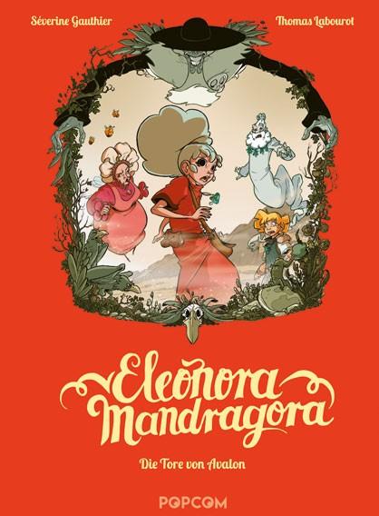 Eleonora Mandragora, Band 3: Die Tore von Avalon