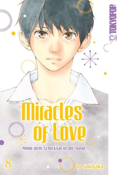 Miracles of Love – Nimm dein Schicksal in die Hand, Band 08