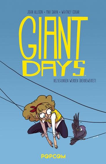 Giant Days, Band 03: Beziehungen werden überbewertet!