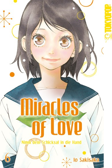 Miracles of Love – Nimm dein Schicksal in die Hand, Band 06
