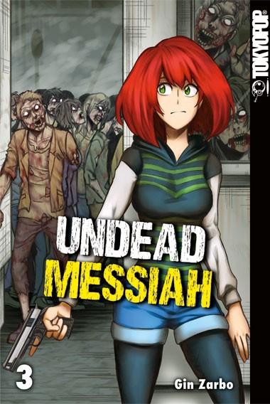 Undead Messiah, Band 03 (Abschlussband)