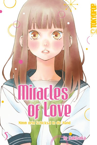 Miracles of Love – Nimm dein Schicksal in die Hand, Band 05