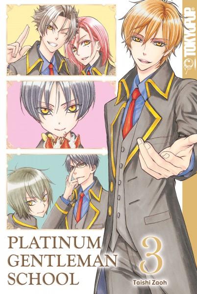 Platinum Gentleman School, Band 03 (Abschlussband)