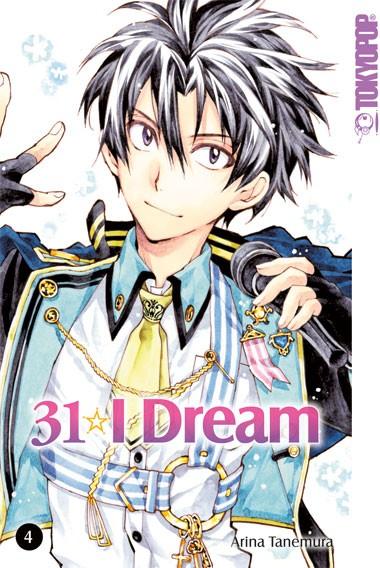 31 I Dream, Band 04