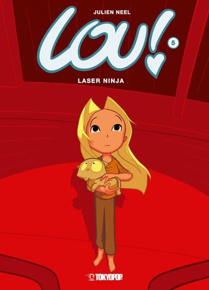 Lou!, Band 05: Laser Ninja