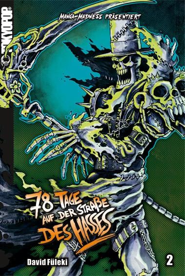 Manga Madness: 78 Tage auf der Straße des Hasses, Band 02