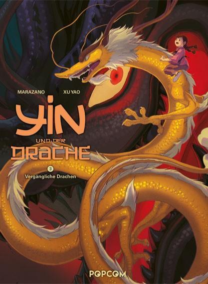 Yin und der Drache, Band 03: Vergängliche Drachen
