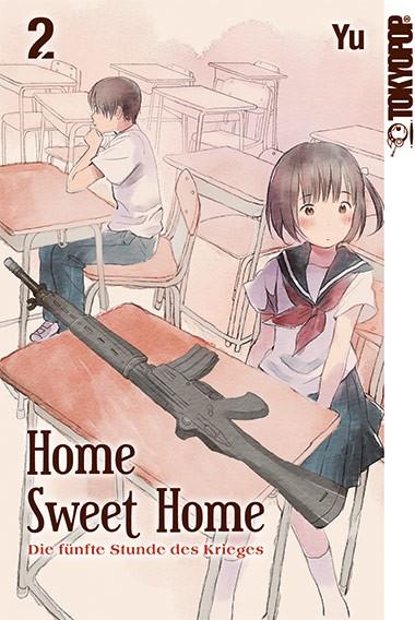 Home Sweet Home – Die fünfte Stunde des Krieges, Band 02