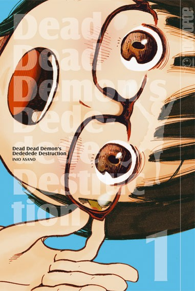 Dead Dead Demon's Dededede Destruction, Band 01