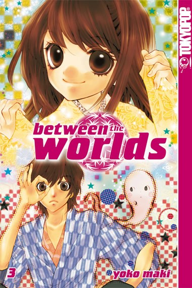 Between the Worlds, Band 03