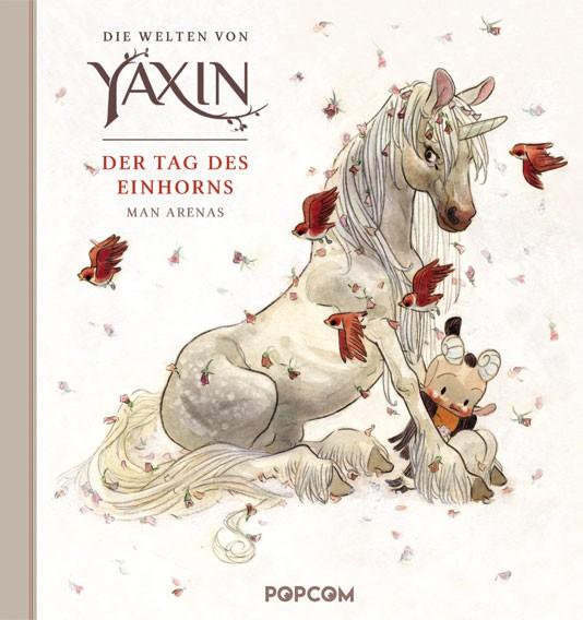 Die Welten von Yaxin – Der Tag des Einhorns, Einzelband
