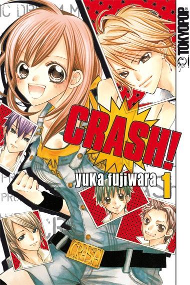 Crash!, Band 01