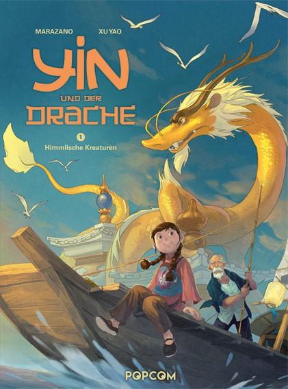 Yin und der Drache, Band 01: Himmlische Kreaturen