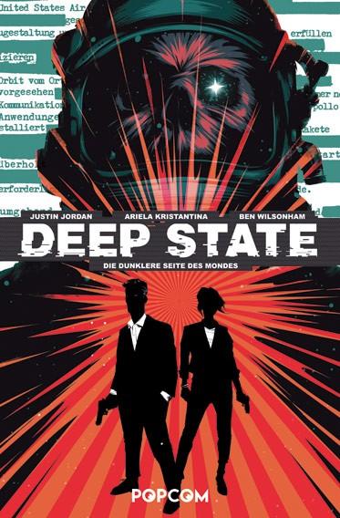 Deep State, Band 01: Die dunklere Seite des Mondes